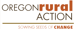Oregon Rural Action - grassroots environment and social justice organization